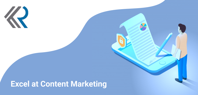 Excel at Content Marketing