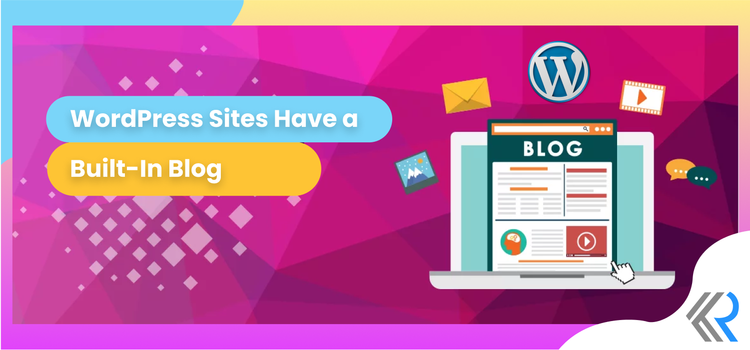 WordPress Sites Have a Built-In Blog
