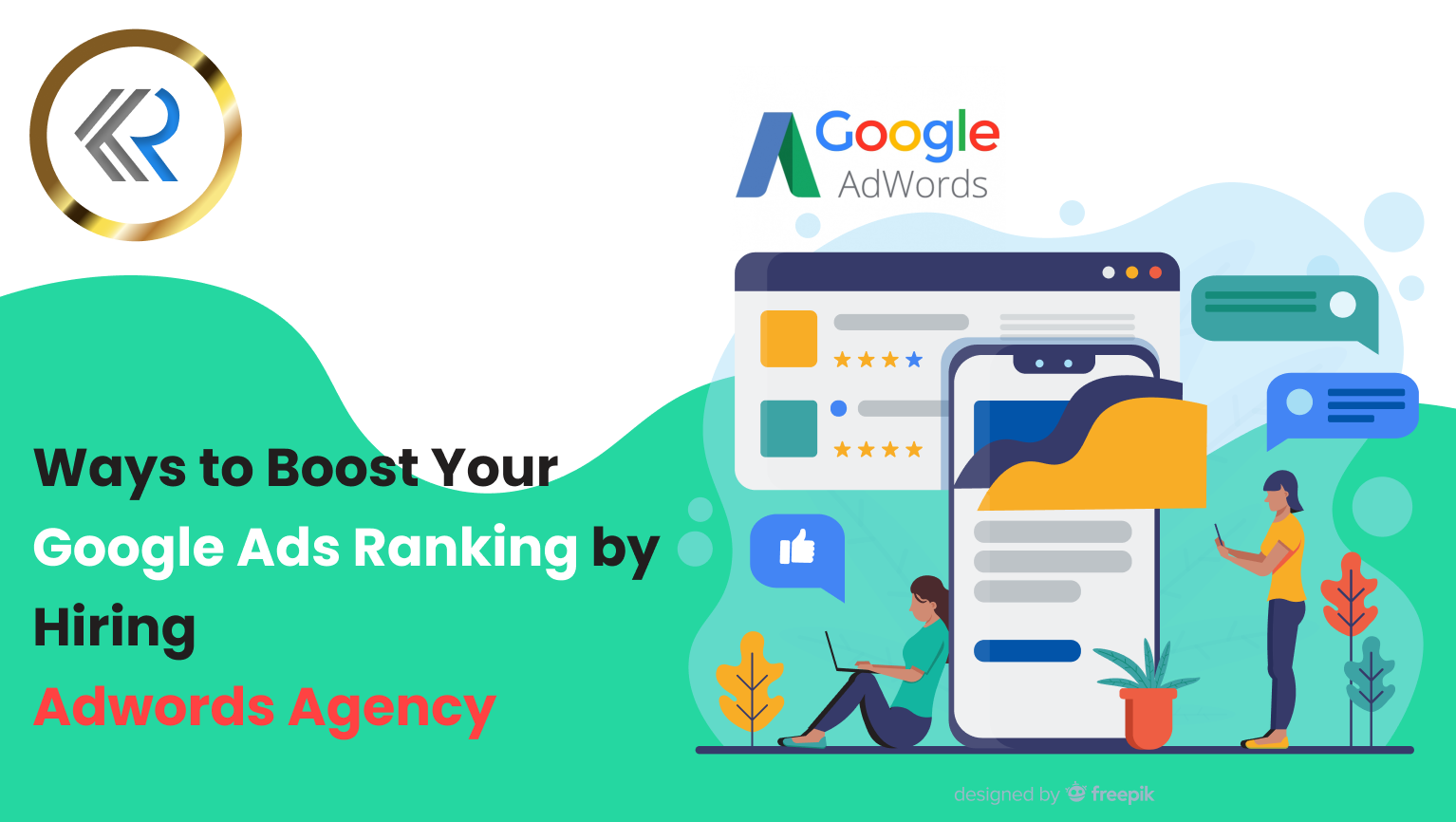 Boost Ad Ranking by Hiring Adwords Agency