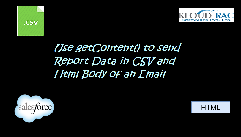 Sending Report Data as CSV and Html Body in Email - Kloudrac