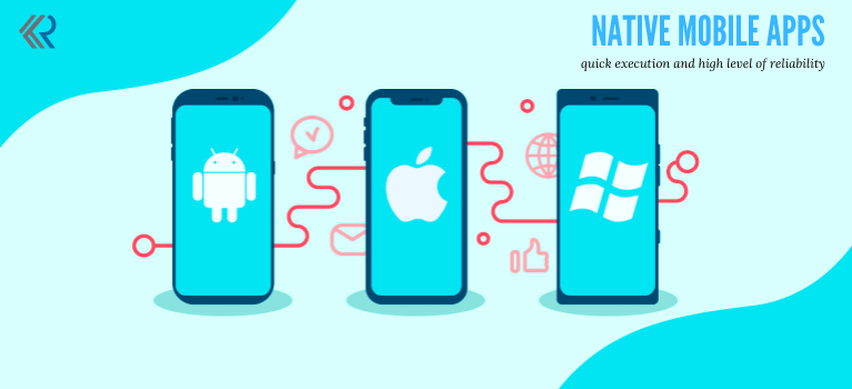 Native Mobile Apps