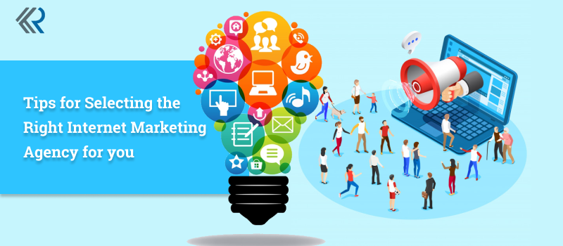 Tips For Selecting Right Internet Marketing Agency