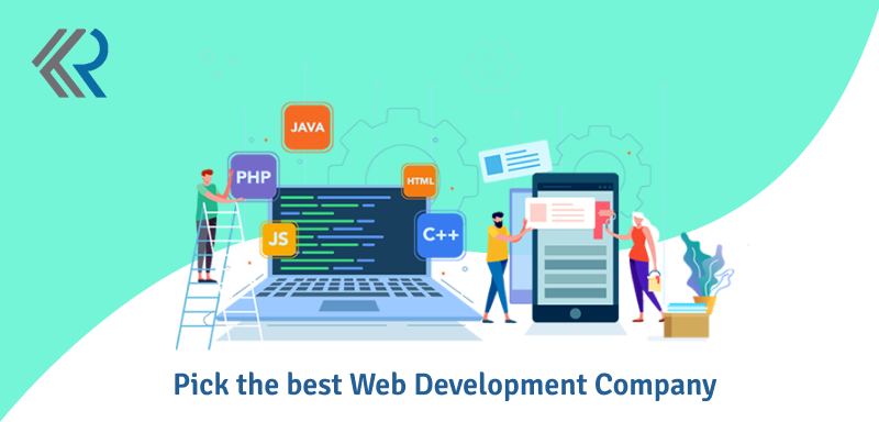 Pick the best web development company
