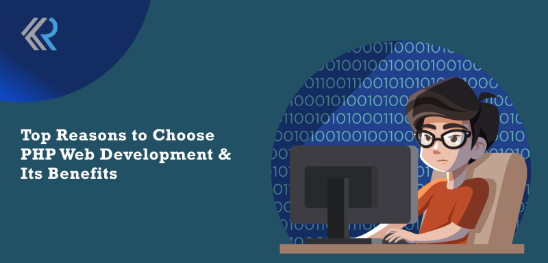 PHP Web Development and its Benefits