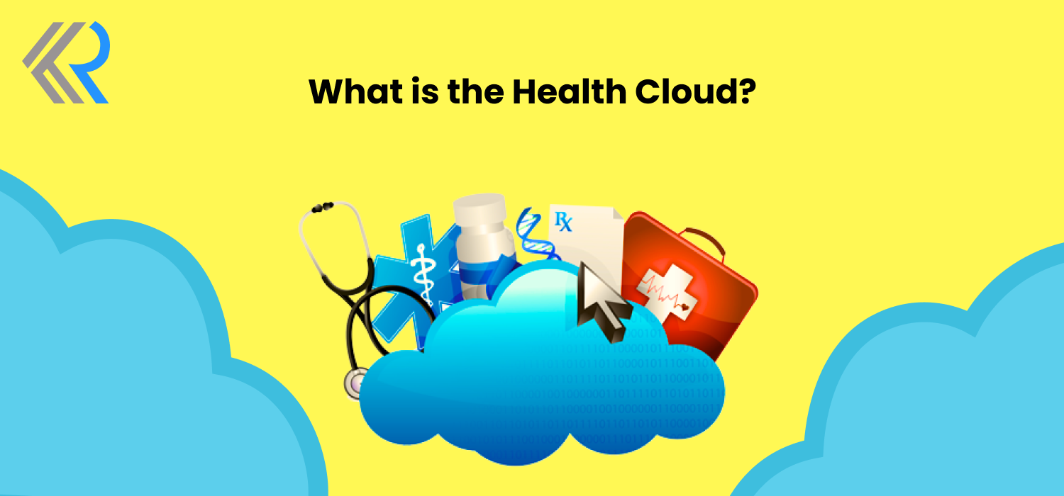 What is the Health Cloud