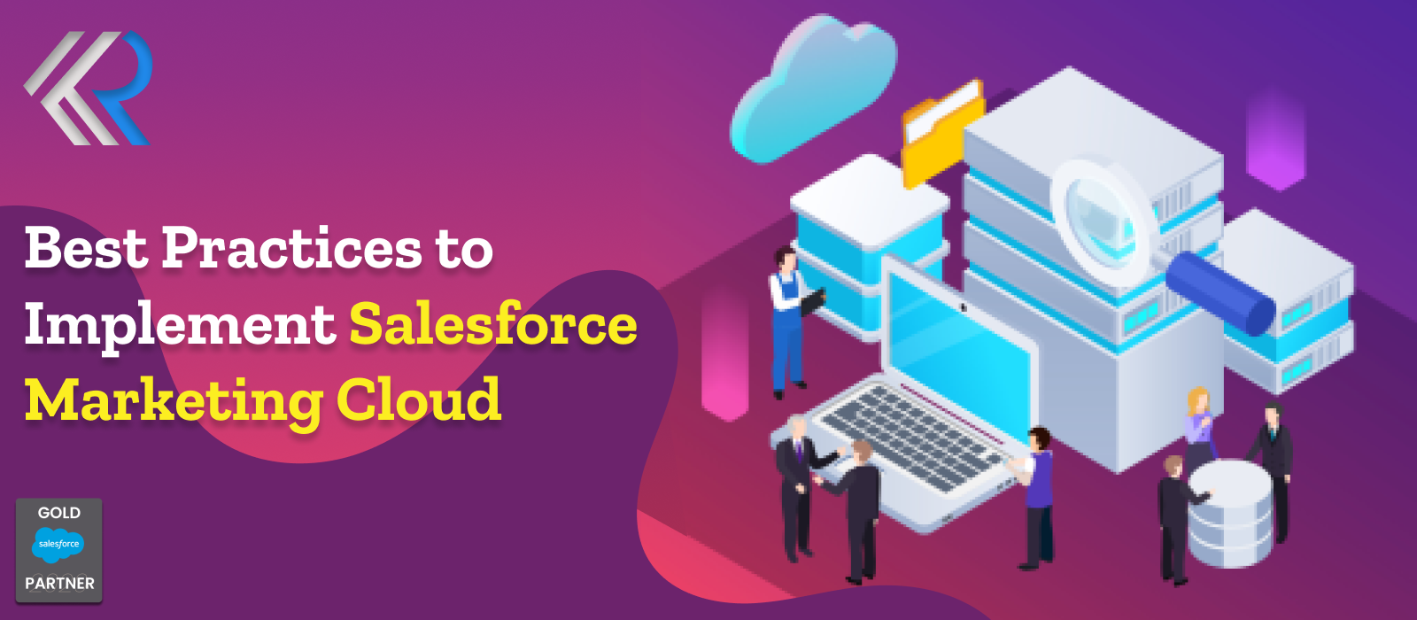 Best Pracrtice to Implement Salesforce Marketing Cloud