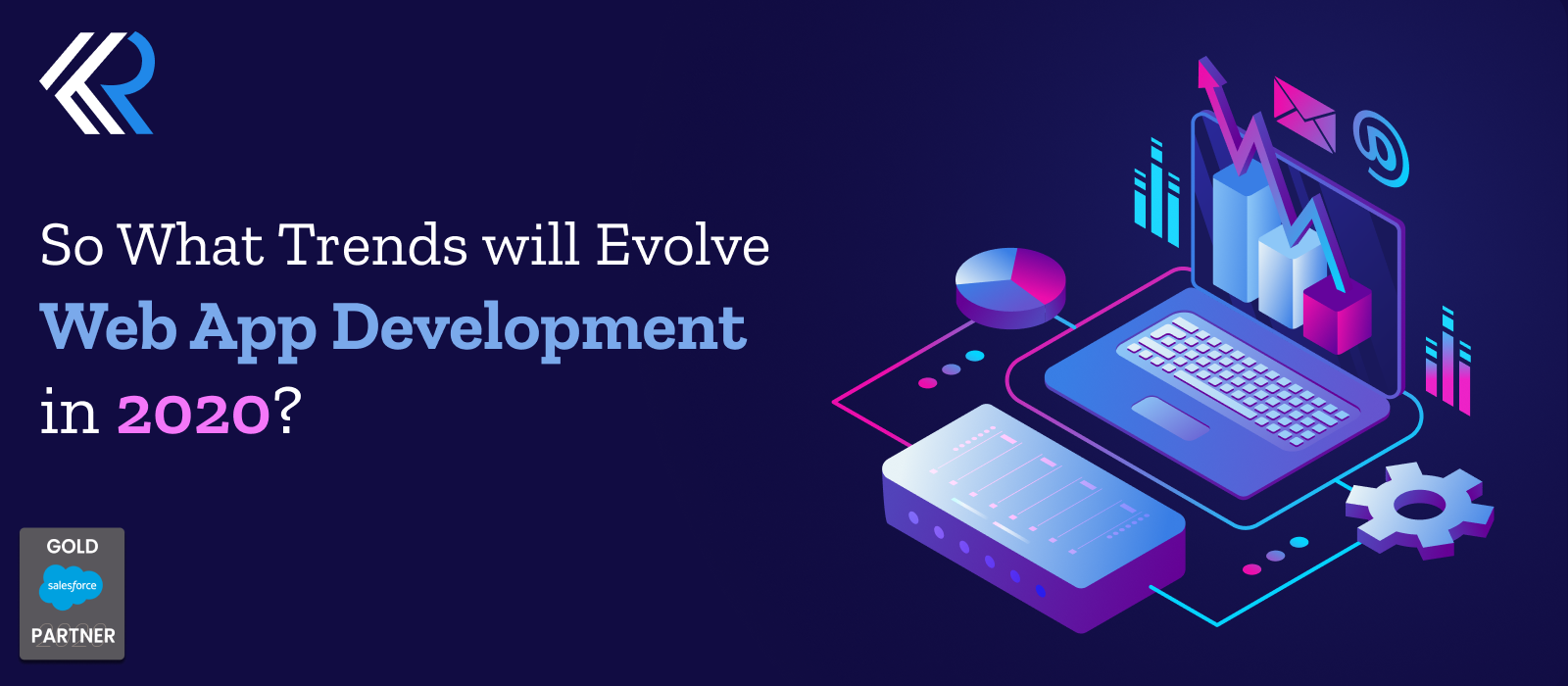 What trends will evolve in Web App Development in 2020?